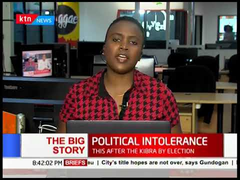 Kibra polls reveal a state of political intolerance (Part 2) |THE BIG STORY