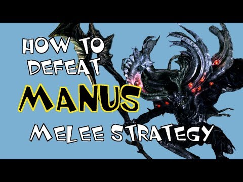 How to Beat Manus Melee Strategy Dark Souls Remastered