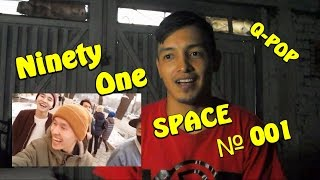 Ninety One SPACE № 001 K-DF REACTION Q-POP EN ESPAÑOL (Special)