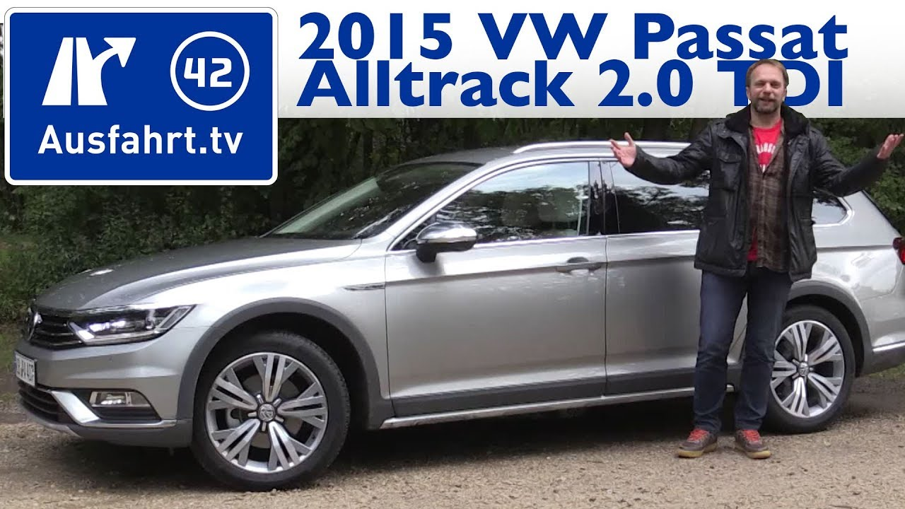 2015 volkswagen passat alltrack 2 0 tdi 150 ps 4motion kaufberatung test review youtube. Black Bedroom Furniture Sets. Home Design Ideas