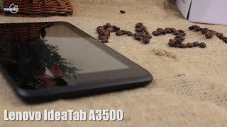 Обзор планшета Lenovo IdeaTab A3500FL 7