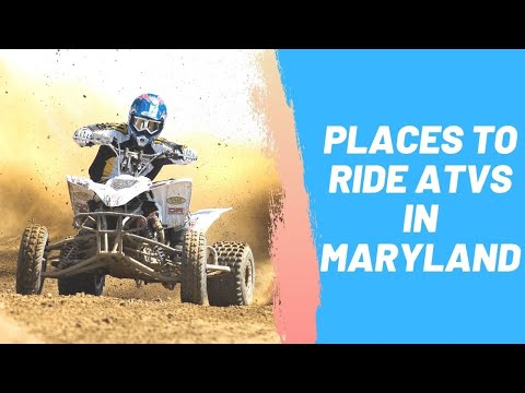 Places to Ride ATVs in Maryland