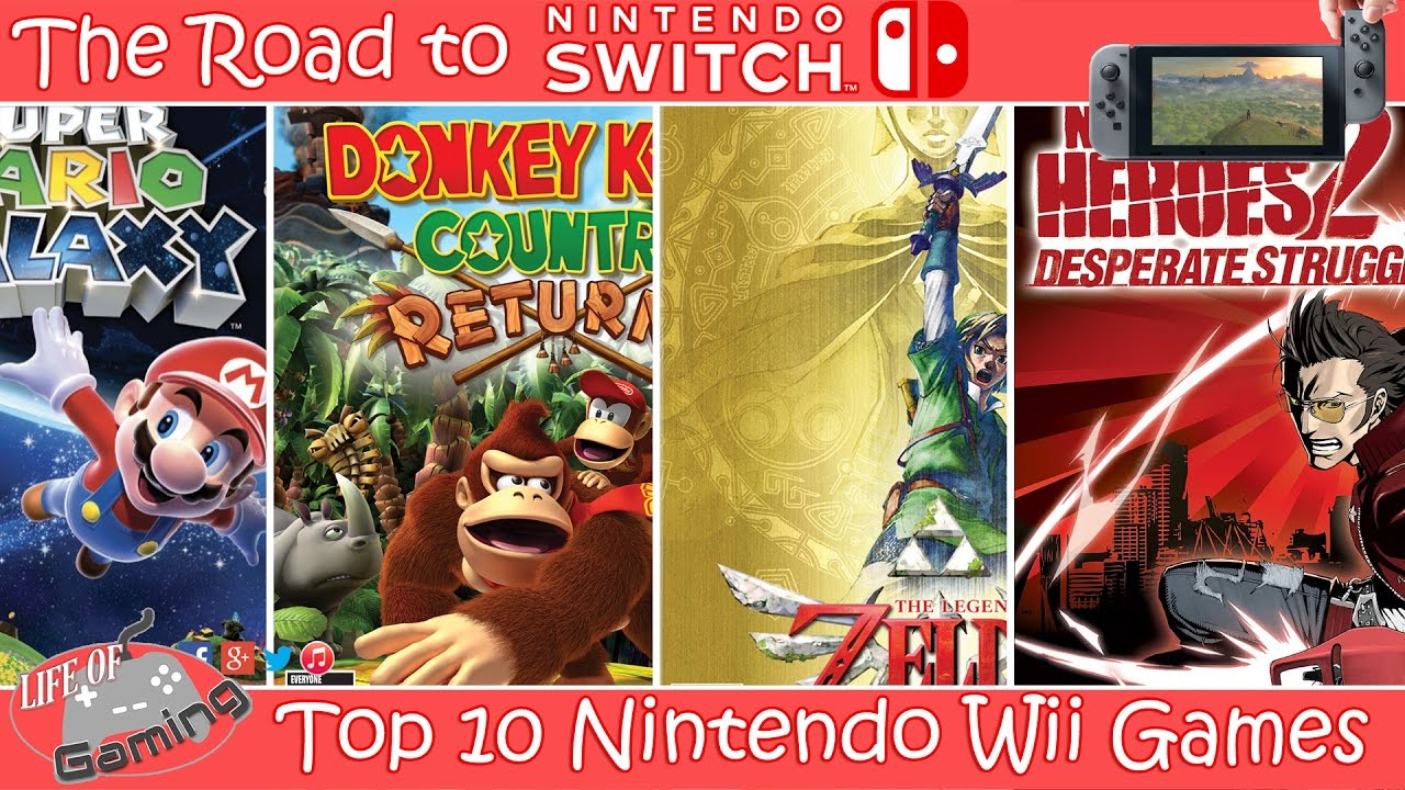 Road To Nintendo Switch Top 10 Wii Games Youtube