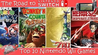 Road To Nintendo Switch   Top 10 Wii Games