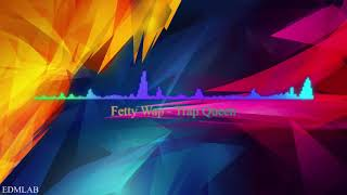 Fetty Wap -Trap Queen (Crankdat Remix) Spectrum By EDMLab