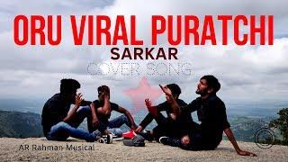 OruViral Puratchi Cover Song | A.R. Rahman Musical