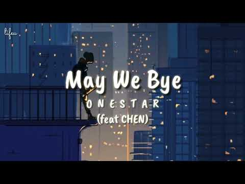 onestar---may-we-bye-오월의-어느-봄날-(feat.-chen)-||-(-han-|-rom-|-indo)