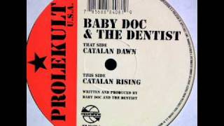 Baby Doc & The Dentist - Catalan Rising