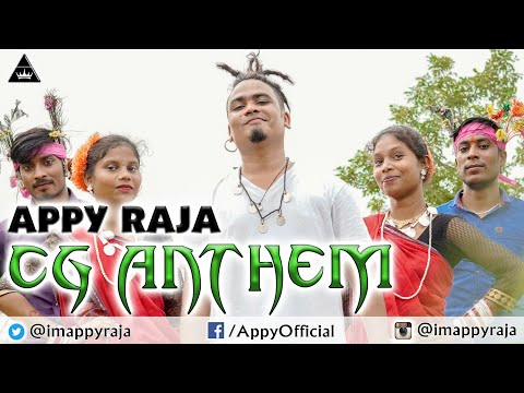 CG ANTHEM X APPY RAJA || CHHATTISGARHI RAP