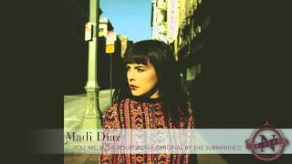 madi diaz you me the bourgeoisie the submarines cover nettwerk 30th