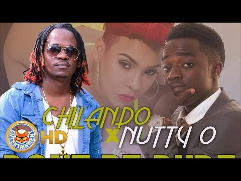 Chilando Ft. Nutty O - Don't Be Rude [More Champagne Riddim] Nov 2016