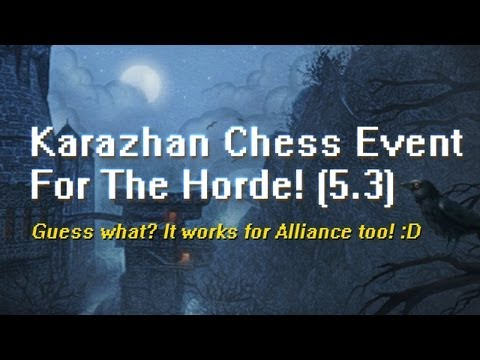 Solo Karazhan Chess Event - Horde (Patch 5.3)