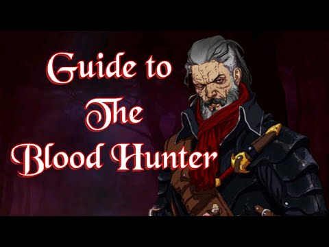 Guide to The Blood Hunter (D&D 5e)