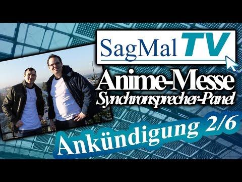 SagMalTV // Ankündigung 2 - Animemesse 2017