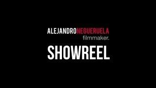 Alejandro Negueruela ► filmmaker   ///  SHOWREEL