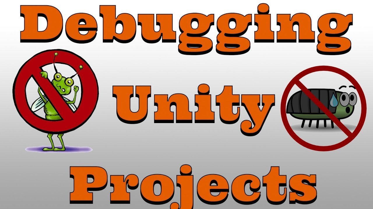 Unity3D Debugger Basics / VisualStudio Debugging Intro - YouTube