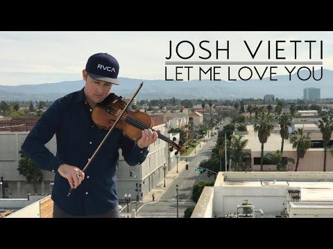 Let Me Love You  (DJ Snake ft. Justin Bieber) - Josh Vietti Violin Cover Mp3