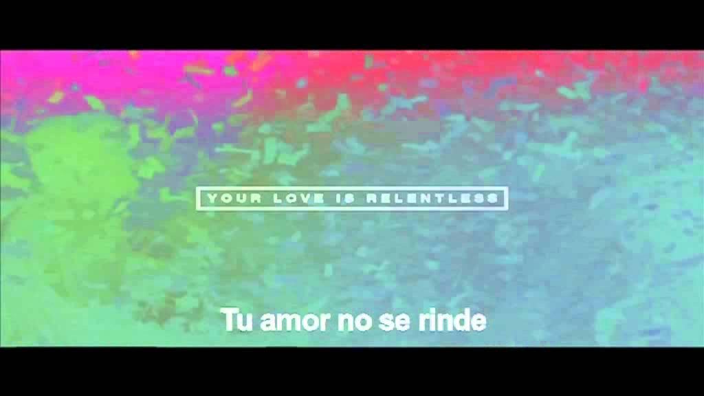 Download Hillsong UNITED - Tu Amor No Se Rinde (Relentless)