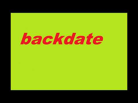 Backdate Meaning