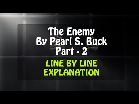 The Enemy Line by Line Part - 2 in Hindi By Pearl S Buck  Vistas  Class 12 CBSE
