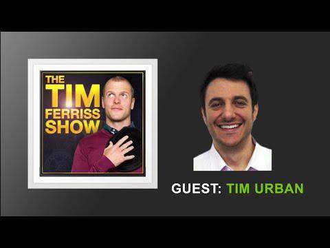 Tim Urban | The Tim Ferriss Show (Podcast)