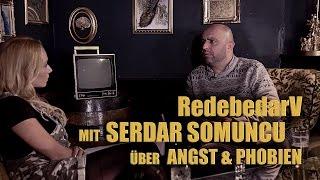 RedebedarV - SERDAR SOMUNCU über ANGST - Zum Goldenen V