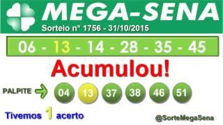 RESULTADO MEGA SENA - 1756 - 31/10/2015 - sábado - SorteMegaSena