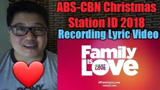 """(reaction) Abs Cbn Christmas Station Id 2018 """"family Is Love"""" Recording Lyric Mp3"""