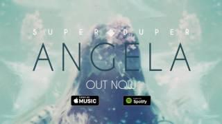 Super Duper - Angela