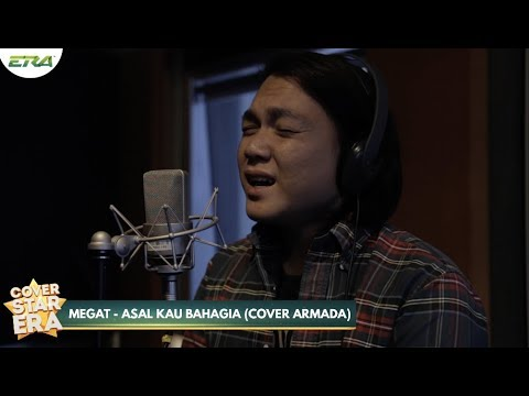 Finalist Cover Star ERA - Megat : Asal Kau Bahagia by Armada