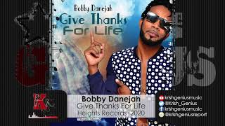 Bobby Danejah - Give Thanks For Life (Official Audio 2020)