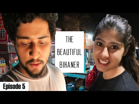 Night Life of Bikaner in 7 Minutes | Episode 5 | #WhereDoWeGoNow