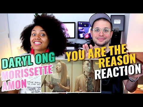 Daryl Ong & Morissette Amon - You Are The Reason | Calum Scott | REACTION