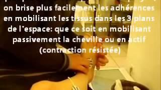 Traitement manuel de Cheville : douleur et instabilité  par adhérences et piégeages