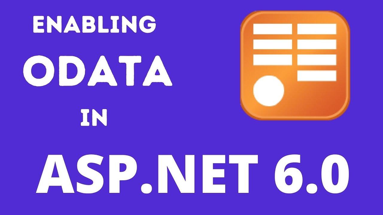 Enabling OData in ASP.NET 6.0