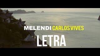 Melendi ft Carlos Vives - Arrepentido/ LETRA