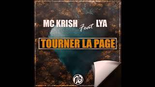 Mc Krish Feat Lya - Tourner La Page (2017)