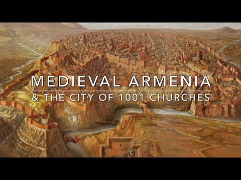 Medieval Armenia & The City of 1001 Churches