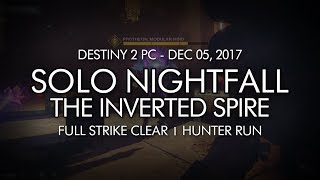Destiny 2 - Solo Nightfall The Inverted Spire Hunter - Week 14