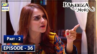 Pakeeza Phuppo Episode 36 Part 2 - 22nd Oct 2019 ARY Digital