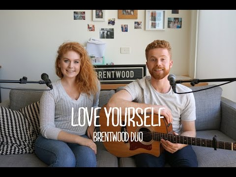 Justin Bieber - Love Yourself (Brentwood Cover)