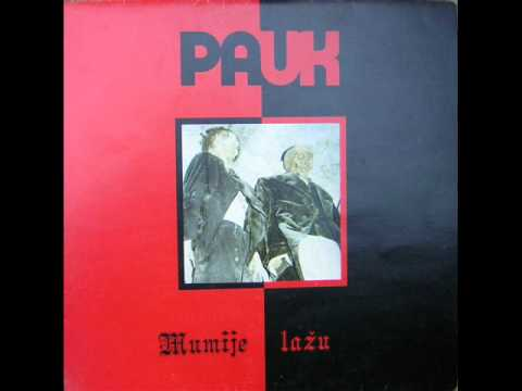 Pauk-Mumije ( 1982 Bosnia New Wave -Synth - Post Punk -Darkwave)