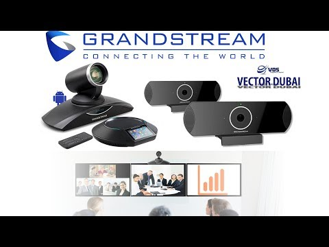 Grandstream Video Conferencing System Dubai- H.323 / SIP /Cloud / Third Party VC System Integration