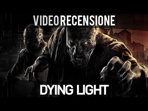 Dying Light - Video Recensione - Gameplay ITA HD