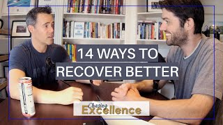 Recover From Your Workouts Better to Get Better || Chasing Excellence