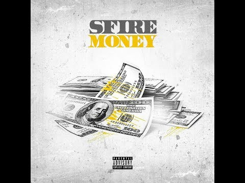 SFire - Money (Official Audio)