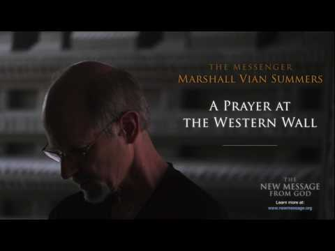 The Messenger Speaks | A Prayer at the Western Wall
