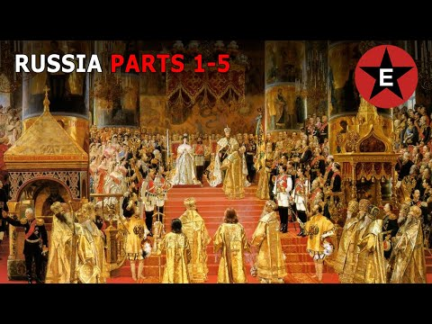 History of Russia (PARTS 1-5) - Rurik to Revolution