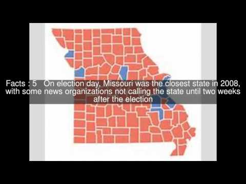 United States presidential election in Missouri, 2008 Top  #9 Facts