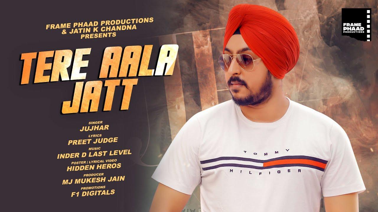New Song 2020   Tere Aala Jatt - Jujhar   Preet Judge   Inder D Last Level   Hit Punjabi Song 2020